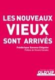 Frédérique Savona-Chignier - Les nouveaux vieux sont arrivés.