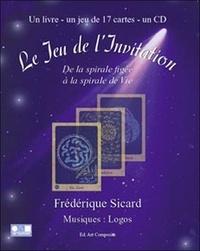 Frédérique Sicard - Le jeu de l'Invitation. 1 CD audio