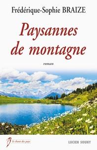 Frédérique-Sophie Braize - Paysannes de montagne.