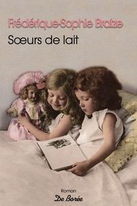 Téléchargement d'ebooks to nook gratuitement Soeurs de lait 9782812922534 in French