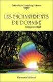 Frédérique Sternberg-Ramos - Les enchantements du domaine.