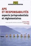 Frédérique Thomas et Géraud Manein - APS et responsabilités : aspects jurisprudentiels et réglementaires.