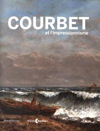 Frédérique Thomas-Maurin et Julie Delmas - Courbet et l'impressionnisme.