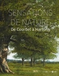Frédérique Thomas-Maurin et Thomas Schlesser - Sensations de nature - De Courbet à Hartung.