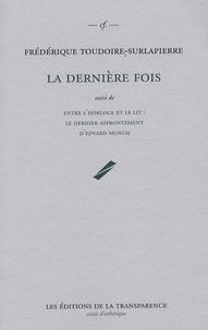 La dernière fois - Suivi de Entre lhorloge et le lit : le dernier affrontement dEdvard Munch.pdf