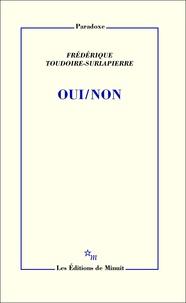 Frédérique Toudoire-Surlapierre - Oui/non.