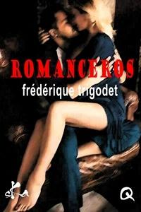 Livres pdf gratuits télécharger iphone Romanceros PDB 9791023407990 par Frédérique Trigodet (Litterature Francaise)
