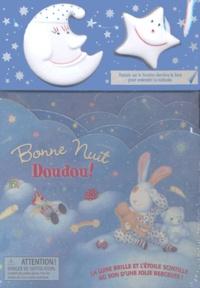 Frédérique Tugault et France Brassard - Bonne nuit Doudou !.