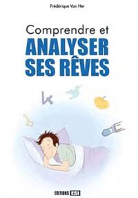 Frédérique Van Her - Comprendre et analyser ses rêves.