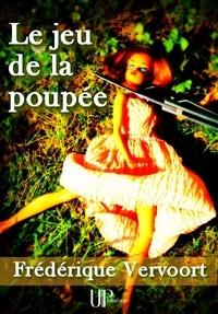 Frédérique Vervoort - Le jeu de la poupée - Roman noir.