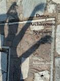 Frédérique Villemur - Dance Architecture Spatiality : Athens 2012.