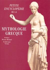 Frédérique Vivier - Petite encyclopédie de la mythologie grecque.