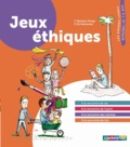 Frédérique Wauters-Krings et Philippe de Kemmeter - Jeux éthiques.
