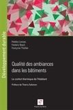 Frédéry Lavoye et Frédéric Boeuf - Qualité des ambiances dans les bâtiments - Le confort thermique de l'habitant.