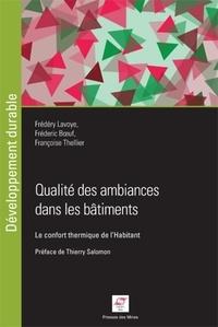 Qualité des ambiances dans les bâtiments - Le confort thermique de lhabitant.pdf