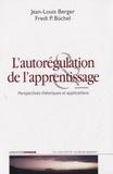 Fredi P. Büchel - L'autorégulation de l'apprentissage - Perspectives théoriques et applications.