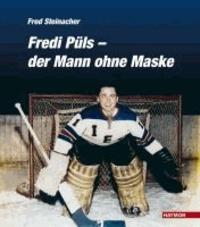 Fredi Püls - der Mann ohne Maske.