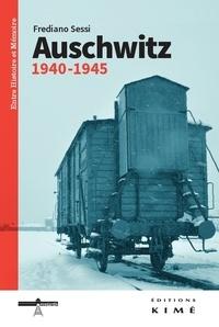 Frediano Sessi - Auschwitz - 1940-1945.