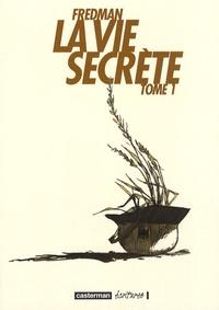 Fredman - La vie secrète Tome 1 : .