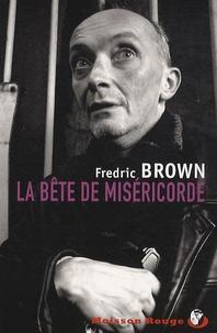 Fredric Brown - La Bête de Miséricorde.