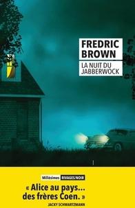 Fredric Brown - La nuit du Jabberwock.