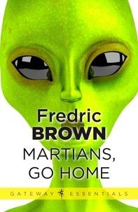 Fredric Brown - Martians, Go Home.
