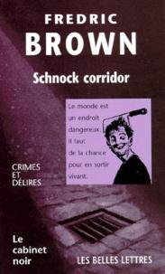 Fredric Brown - Schnock corridor.