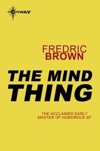 Fredric Brown - The Mind Thing.