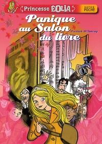 Fredrick D'Anterny - Princesse Eolia  : Panique au Salon du livre.