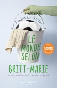 Fredrik Backman - Le monde selon Britt-Marie.