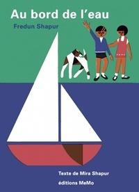 Fredun Shapur et Mira Shapur - Au bord de l'eau.