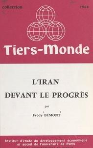 Frédy Bemont et  Institut d'Étude du Développem - L'Iran devant le progrès.
