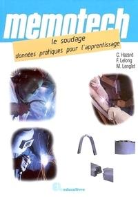 Frédy Lelong et Michel Lenglet - Le soudage - Données pratiques pour l'apprentissage.