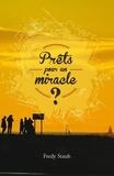 Fredy Staub - Prêts pour un miracle ?.