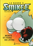 Freg - La bande à Smikee Tome 1 : Morts et fiers de l'être.