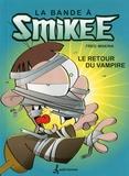 Freg et  Makina - La bande à Smikee Tome 2 : Le retour du vampire.