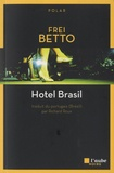 Frei Betto - Hotel Brasil.