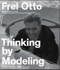 Frei Otto - Frei Otto model concepts.