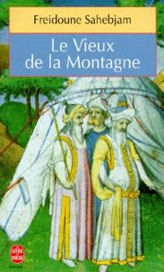 Freidoune Sahebjam - Le Vieux de la montagne.