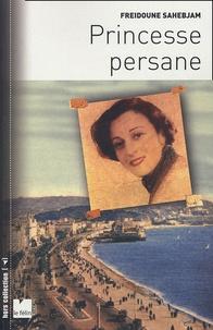 Freidoune Sahebjam - Princesse persane.