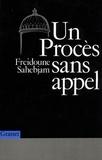 Freidoune Sahebjam - Un procès sans appel.
