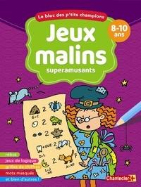 Freija Tyberghein et Anita Engelen - Jeux malins superamusants - 8-10 ans.