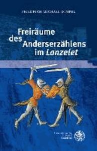 Freiräume des Anderserzählens im ,Lanzelet'.