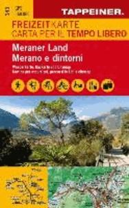 Freizeitkarte und Freizeitführer Meraner Land - Meran Ulten Passeiertal Meraner Höhenweg Lana Dorf Tirol Schenna Texelgruppe Spronser Seen Hirzer.