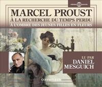 Marcel Proust - A l'ombre des jeunes filles en fleurs. 4 CD audio