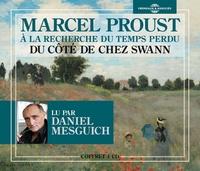 Marcel Proust - A la recherche du temps perdu Tome 1 : Du côté de chez Swann. 4 CD audio