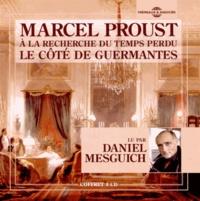 Marcel Proust - A la recherche du temps perdu Tome 3 : Le côté de Guermantes. 4 CD audio