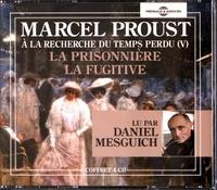 Marcel Proust - A la recherche du temps perdu Tome 5 : La prisonnière ; La fugitive. 4 CD audio