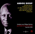 Philippe Sainteny et Abdou Diouf - Abdou Diouf - 2 CD audio, Entretiens avec Philippe Sainteny pour Radio France Internationale, Septembre 2003.