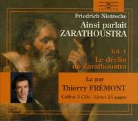 Ainsi parlait Zarathoustra - Tome 1, Le déclin de Zarathoustra Coffret en 3 CD audio.pdf